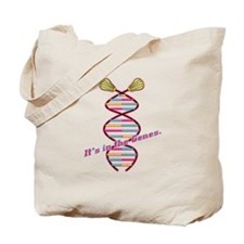 It's in the Genes Tote Bag