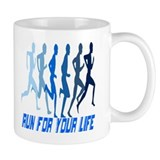 RUN FOR YOUR LIFE Coffee Mug