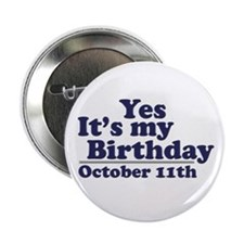October 11th Birthday Button