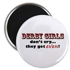 Derby Girls Don't Cry... Magnet
