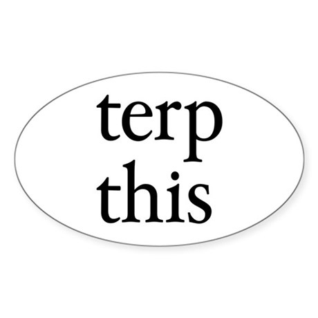 Terp This Oval Sticker