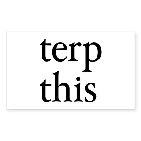Terp This Rectangle Sticker