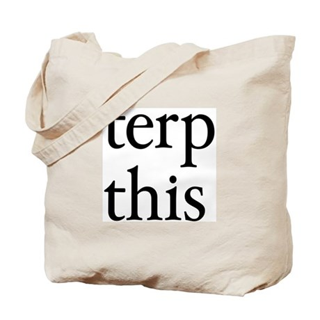Terp This Tote Bag