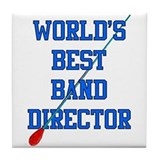 World's Best Band Director Tile Coaster