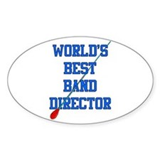 World's Best Band Director Oval Decal