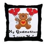 My Godmother Loves Me! Throw Pillow