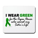 I Wear Green 2 (Saved My Sister's Life) Mousepad