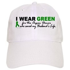 I Wear Green 2 (Saved My Husband's Life) Baseball Cap