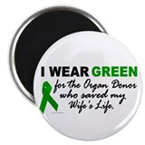 I Wear Green 2 (Saved My Wife's Life) Magnet