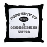 Property of a Commissioning Editor Throw Pillow