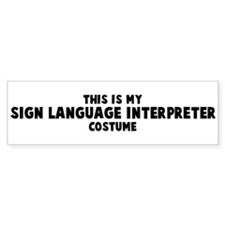 Sign Language Interpreter cos Bumper Bumper Sticker