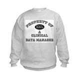 Property of a Clinical Data Manager Sweatshirt