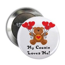 "My Cousin Loves Me! 2.25"" Button (100 pack)"