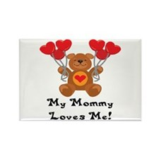My Mommy Loves Me! Rectangle Magnet (10 pack)