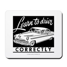 Learn To Drive Mousepad