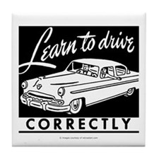 Learn To Drive Tile Coaster