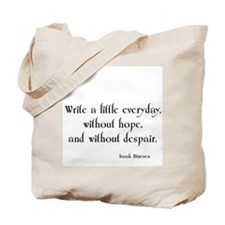 Isaak Dinesen Quote Tote Bag