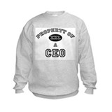 Property of a Ceo Sweatshirt