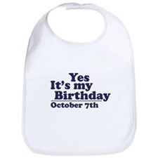 October 7th Birthday Bib