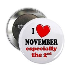 "November 2nd 2.25"" Button (100 pack)"