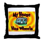 My House Has Wheels Throw Pillow
