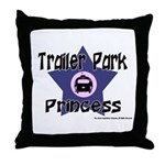 Trailer Park Princess Throw Pillow
