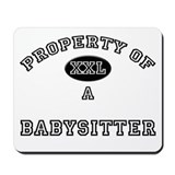 Property of a Babysitter Mousepad