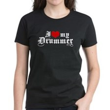 I Love My Drummer Tee