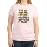 Don't Touch My Flag Women's Pink T-Shirt