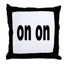 On On Throw Pillow
