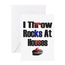 I Throw Rocks At Houses Greeting Card