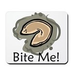 Bite Me Fortune Cookie Mousepad