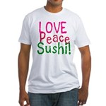 Love Peace Sushi Fitted T-Shirt