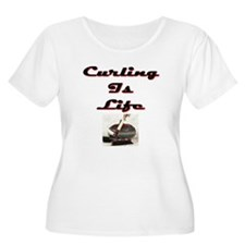 Curling is Life T-Shirt