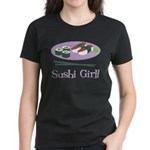 Sushi Girl! Women's Dark T-Shirt