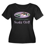 Sushi Girl! Women's Plus Size Scoop Neck Dark T-Sh