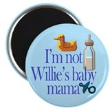 Not Mayor Willie's Baby Mama Magnet