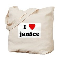 I Love janice Tote Bag