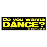 Do You Wanna Dance? Yellow Bumper Bumper Sticker
