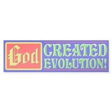 """God Created Evolution"" Bumper Bumper Sticker"