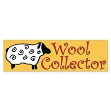 Wool Collector Bumper Bumper Sticker