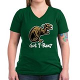 Got T-Rex? Shirt