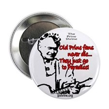 Old Prine Fans Button