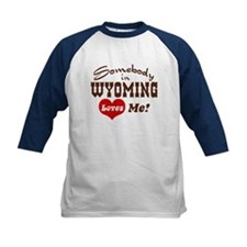 Somebody in Wyoming Loves Me Tee
