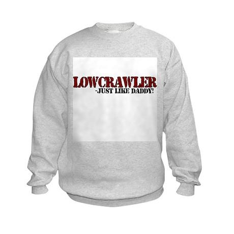 Lowcrawler - Just like daddy Kids Sweatshirt