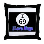 I 69 I Love Bingo Throw Pillow