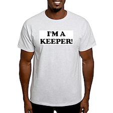 I'm a Keeper! Ash Grey T-Shirt