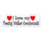 I Love My Treeing Walker Coonhounds Bumper Bumper Sticker