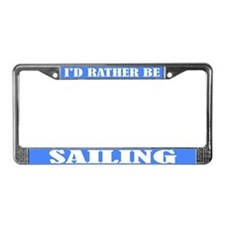 Rather Be Sailing License Plate Frame