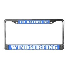 Rather Be Windsurfing License Plate Frame
